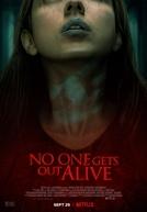 Ninguém Sai Vivo (No One Gets Out Alive)