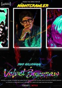 Velvet Buzzsaw - Poster / Capa / Cartaz - Oficial 2