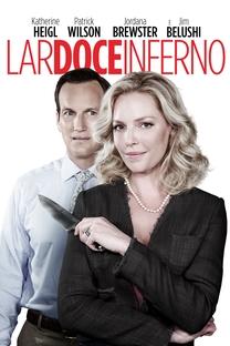 Lar Doce Inferno - Poster / Capa / Cartaz - Oficial 1