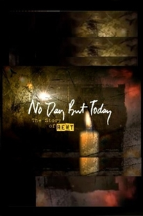 No Day But Today: The Story of 'Rent' - Poster / Capa / Cartaz - Oficial 2