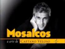 Mosaicos - A Arte de Caetano Veloso - Poster / Capa / Cartaz - Oficial 1
