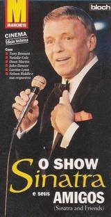 O Show - Sinatra e Seus Amigos - Poster / Capa / Cartaz - Oficial 1