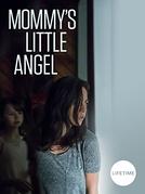 Mommy's Little Angel (Mommy's Little Angel)