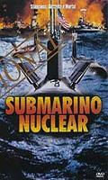 Submarino Nuclear - Poster / Capa / Cartaz - Oficial 1