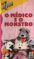 TV Colosso - O Médico e O Monstro (TV Colosso - O Médico e O Monstro)