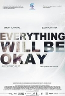 Everything Will Be Okay (Alles Wird Gut)