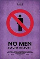 No Men Beyond This Point (No Men Beyond This Point)
