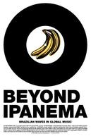 Beyond Ipanema: Ondas Brasileiras na Música Global (Beyond Ipanema: Ondas Brasileiras na Música Global)