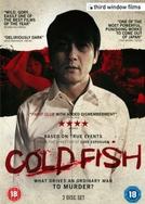Cold Fish (Tsumetai nettaigyo)