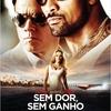 Sem Dor, Sem Ganho (Pain & Gain) - Saindo do Cinema