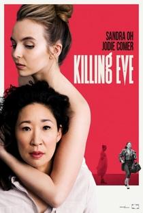 Killing Eve (1ª Temporada) - Poster / Capa / Cartaz - Oficial 2
