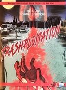 Trashsploitation (Trashsploitation)