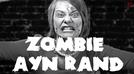 Zombie Ayn Rand (Zombie Ayn Rand)