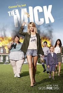 The Mick (2ª Temporada) - Poster / Capa / Cartaz - Oficial 1