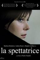 The Spectator (La Spettatrice)