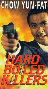 Hard Boiled Killers - Poster / Capa / Cartaz - Oficial 1