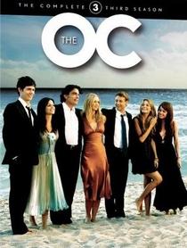 The O.C.: Um Estranho no Paraíso (3ª Temporada) - Poster / Capa / Cartaz - Oficial 2