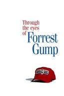 A Visão de Forrest Gump - Documentário (Through the Eyes of Forrest Gump)