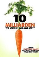 10 Bilhões - O Que Tem Para Comer?