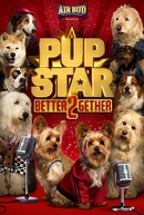 Pup Star: Better 2Gether (Pup Star: Better 2Gether)