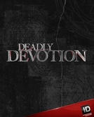 Cultos Mortais (3ª Temporada) (Deadly Devotion (Season 3))