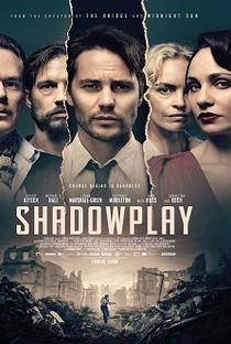 Shadowplay (1ª Temporada) - Poster / Capa / Cartaz - Oficial 1