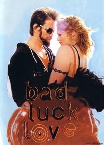 Bad Luck Love - Poster / Capa / Cartaz - Oficial 1