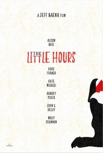 The Little Hours: A Comédia dos Pecados - Poster / Capa / Cartaz - Oficial 4