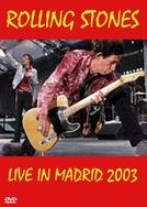 Rolling Stones - Madrid '03 (Rolling Stones - Madrid '03)