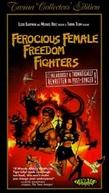 Ferocious Female Freedom Fighters (Ferocious Female Freedom Fighters)