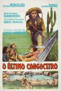 O Último Cangaceiro - Poster / Capa / Cartaz - Oficial 1