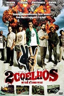 2 Coelhos - Poster / Capa / Cartaz - Oficial 4
