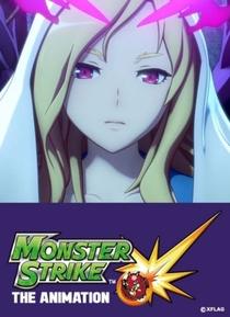 Monster Strike The Animation - Poster / Capa / Cartaz - Oficial 2