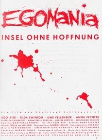 Egomania - Ilha sem Esperança - Poster / Capa / Cartaz - Oficial 2