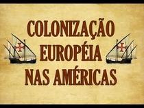 Colonização Européia Nas Américas - Poster / Capa / Cartaz - Oficial 1