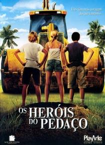 Os Heróis do Pedaço - Poster / Capa / Cartaz - Oficial 1