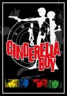 Efeito Cinderela (Cinderella Boy)