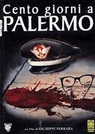 Morte a Dalla Chiesa (Cento giorni a Palermo)