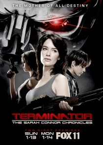 O Exterminador do Futuro: Crônicas de Sarah Connor (1ª Temporada) - Poster / Capa / Cartaz - Oficial 4