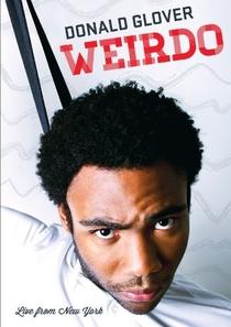Donald Glover: Weirdo - Poster / Capa / Cartaz - Oficial 1