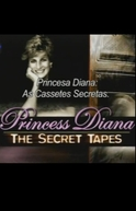 Princesa Diana: As Fitas Secretas