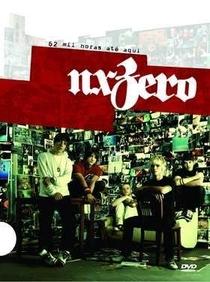 Nx Zero - 62 Mil Horas Até Aqui - Poster / Capa / Cartaz - Oficial 1