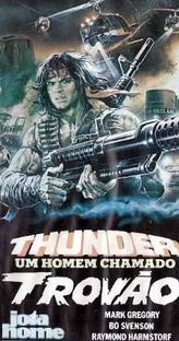 Thunder - Um Homem Chamado Trovão - Poster / Capa / Cartaz - Oficial 2