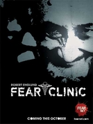 Clínica do Medo (Fear Clinic)
