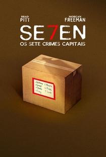Seven: Os Sete Crimes Capitais - Poster / Capa / Cartaz - Oficial 11