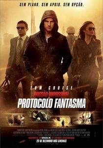 Missão: Impossível - Protocolo Fantasma - Poster / Capa / Cartaz - Oficial 6