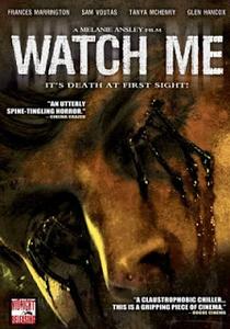 Watch Me - Poster / Capa / Cartaz - Oficial 1