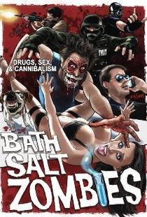 Bath Salt Zombies - Poster / Capa / Cartaz - Oficial 1