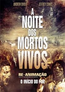 A Noite dos Mortos Vivos: Re-Animação - O Início do Fim - Poster / Capa / Cartaz - Oficial 3