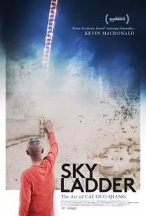 Escada para o Céu: A Arte de Cai Guo-Qiang - Poster / Capa / Cartaz - Oficial 2